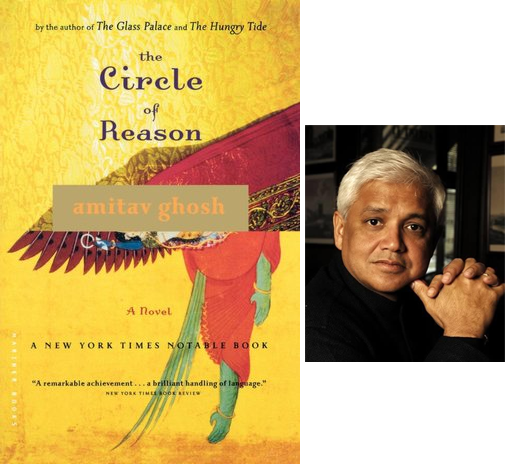 amitav ghosh the circle of reason Amitav ghosh a new york times notable book: a policeman chases a falsely accused man on a wild journey around the world in this utterly involving novel (the sunday times) when eight-year-old nachiketa bose first arrives in the east bengali village of lalpukur.
