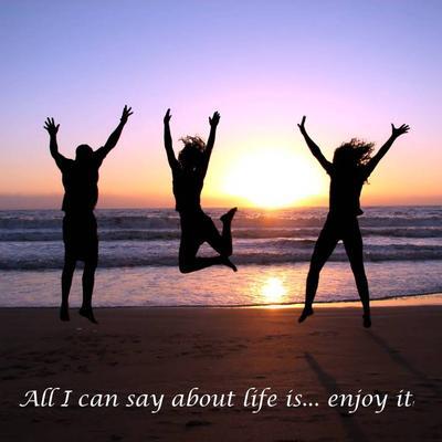 enjoy-life-live-it.jpg